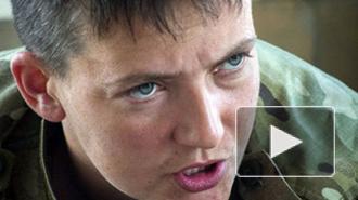 Новости Украины: Надежда Савченко пойдет на все, чтобы не проходить экспертизу
